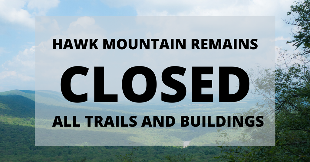 Hawk Mountain Remains Closed